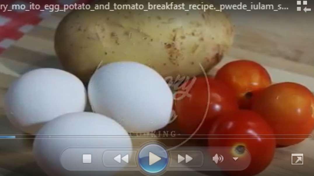 try egg potato and tomato breakfast recipe