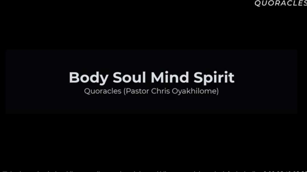 body soul mind spirit connection pastor chris oyakhilome most important facts in the word of god