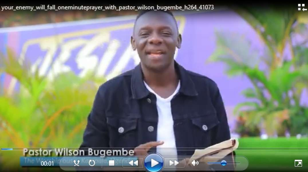 your enemy will fall one minute prayer with pastor wilson bugembe