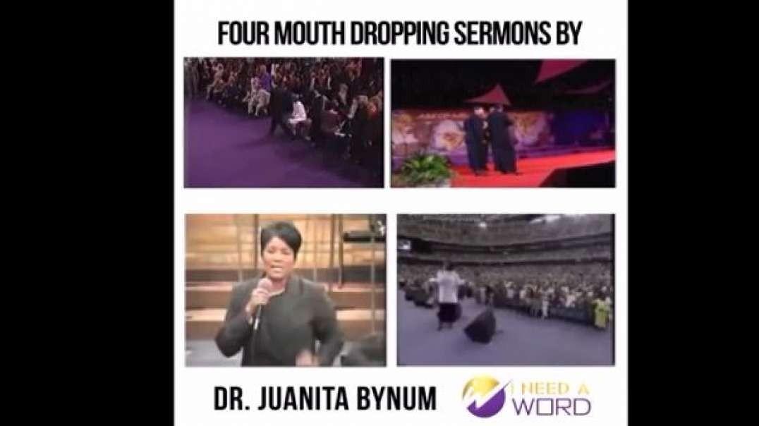 4 powerful sermons by dr.Juanita