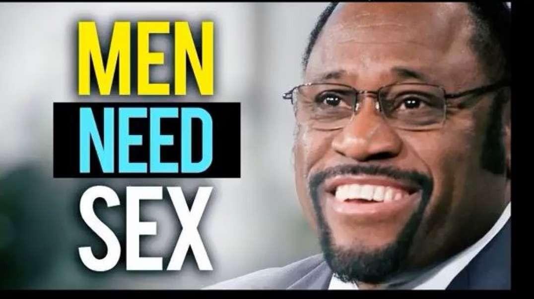 Myles munroe sermon men need sex