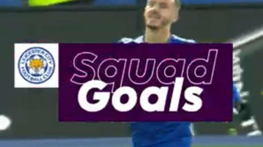 impressive leicester city goals vardy mahrez tielemans squad goals