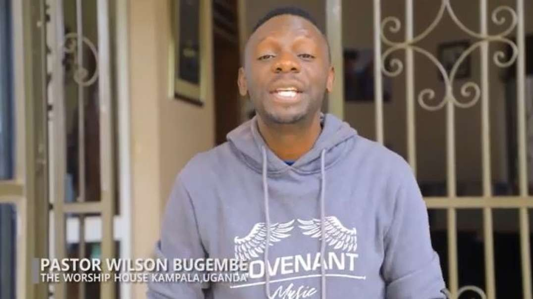 one minute pray with pastor wilson bugembe