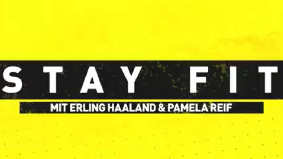 stay fit with erling haaland pamela reif episode