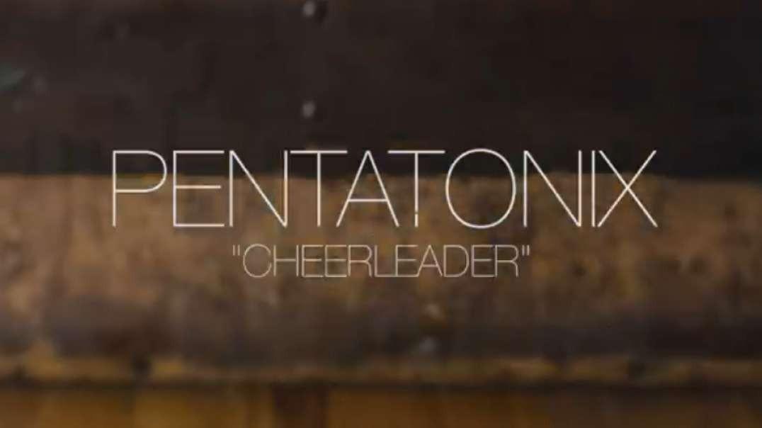 Official Video Cheerleader  Pentatonix OMI Cover